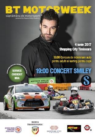 Iubitorii de motorsport și muzică sunt așteptați la concert Smiley și BT Motorweek @Shopping City Timișoara!