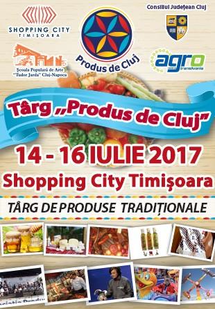 Cel mai fain târg din Ardeal, Produs de Cluj, vine la Timișoara cu toate cele bune de la Cluj!