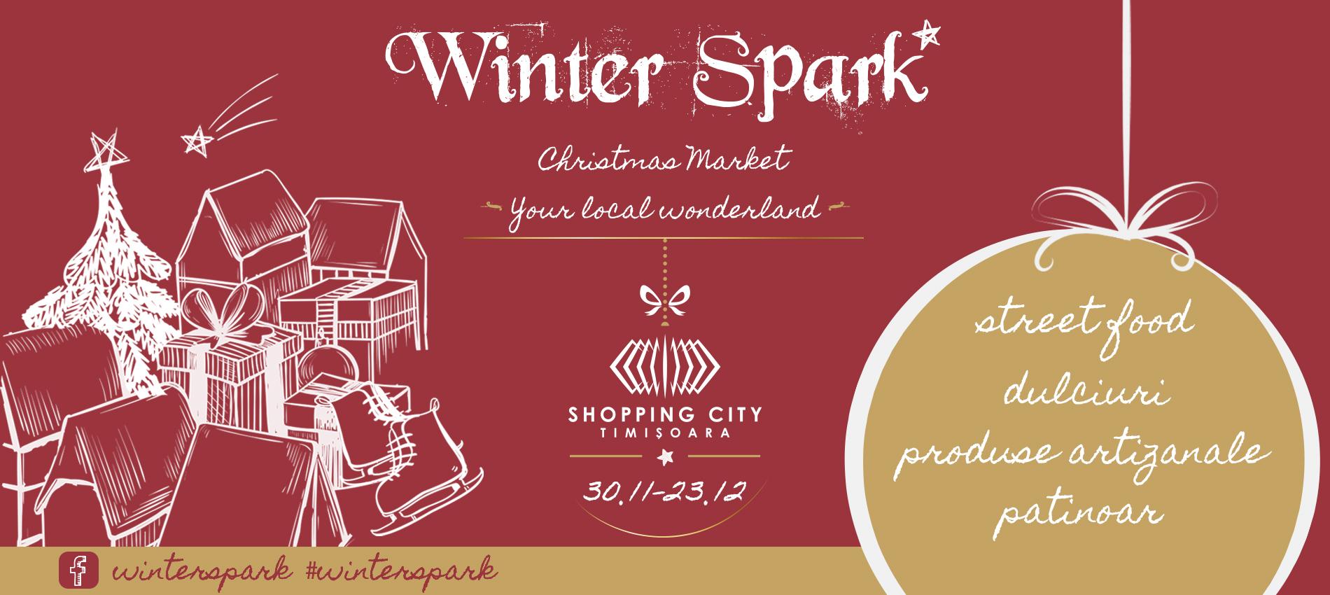 Winter Spark - târg de Crăciun magic, la Shopping City Timișoara!