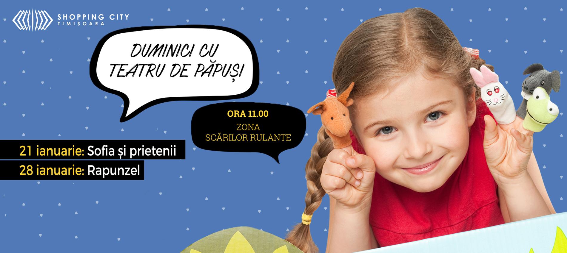 Pășește pe tărâmul magic al Teatrului de păpuși, la  Shopping City Timișoara!